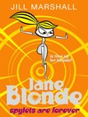 Spylets are Forever (eBook): Jane Blonde Series, Book 1